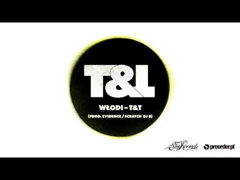 Włodi - T&T