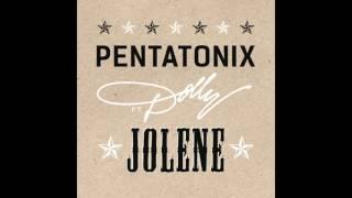 Pentatonix - Jolene (feat. Dolly Parton) [FULL AUDIO]  *DOWNLOAD