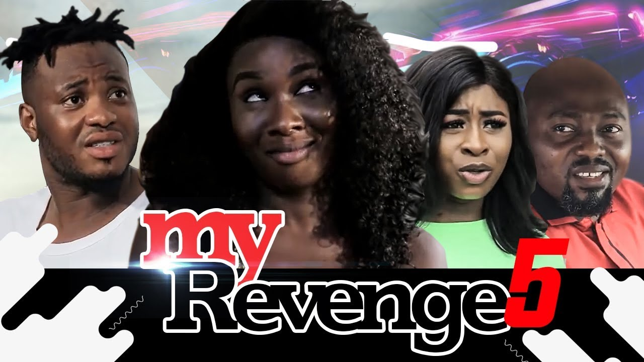 Download MY REVENGE EPISODE 5-NEW MOVIE-2019 LATEST NIGERIAN NOLLYWOOD MOVIE