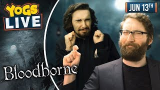 Download BLOODBORNE - Tom & Harry! - 13/06/19 Mp3 and Videos