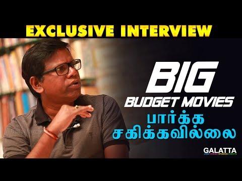 Big Budget Movies பார்க்க சகிக்கவில்லை - NK Ekambaram Interview | Nimir | Galatta