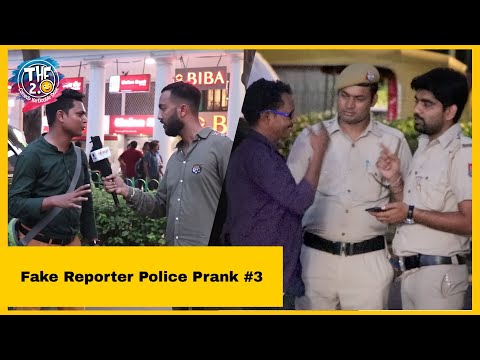 Fake Reporter Police Prank Part 3 Ft. The Hungama Films| THF 2.0