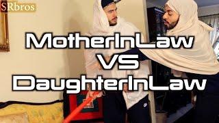 Mother-In-Law VS Daughter-In-Law