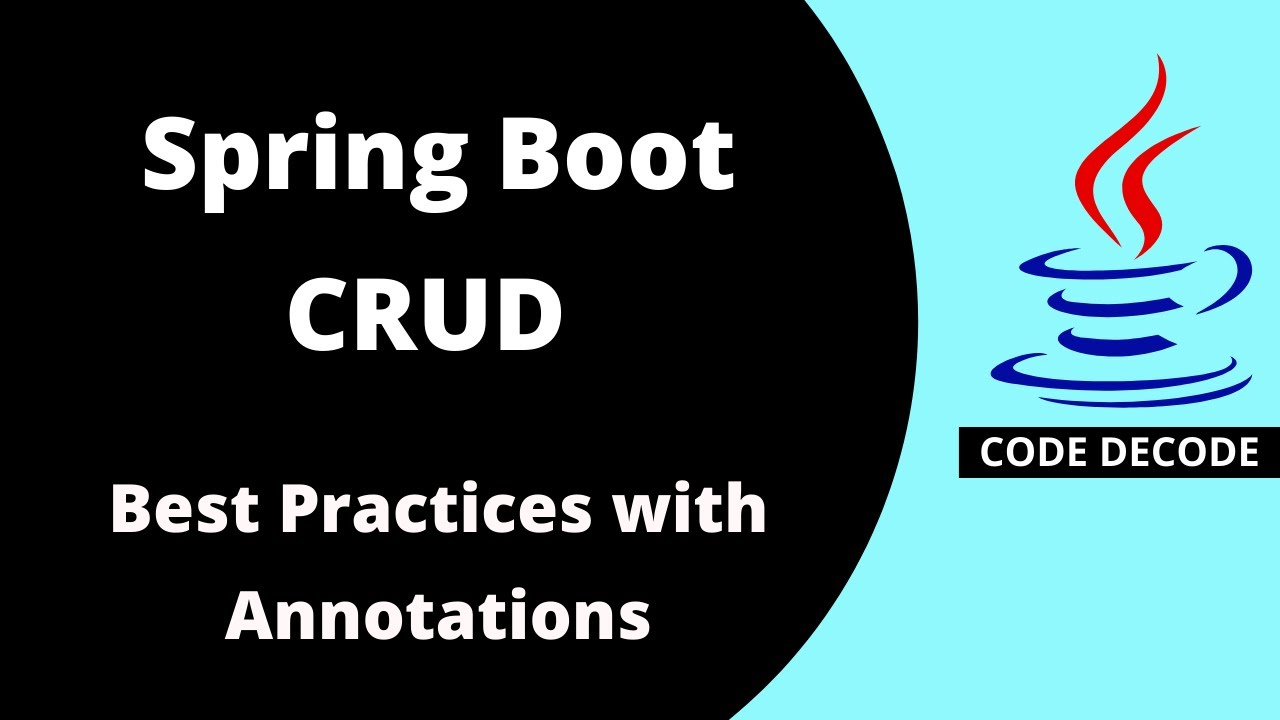 Spring Boot CRUD Best Practice with Annotations | Hibernate + MySQL