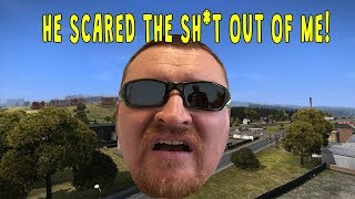 HE SCARED THE SH*T OUT OF ME! ( DAYZ STANDALONE )