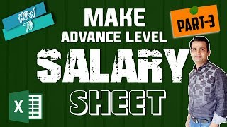 How to Make a Complete Salary Sheet in MS Excel : Salary Sheet in Bangla #Part-3