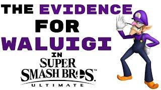 The EVIDENCE For Waluigi In Super Smash Bros Ultimate! (DLC)