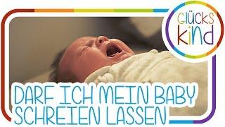 Darf ich mein Kind schreien lassen? - Fragen & Antworten ?! BabyBlog