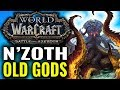 N'Zoth & Old Gods Explained [Battle for Azeroth Lore]