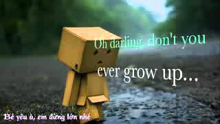 [Vietsub Lyrics] Never Grow Up - Taylor Swift.3gp