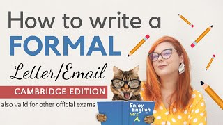 HOW TO WRITE A FOŔMAL LETTER / EMAIL IN ENGLISH | CAMBRIDGE EXAM WRITING STRUCTURE