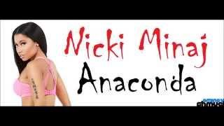 Nicki Minaj - Anaconda מתורגם