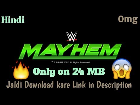 WWE MAYHEM DOWNLOAD IN ANDROID & IOS (Only On 24 MB)  😱