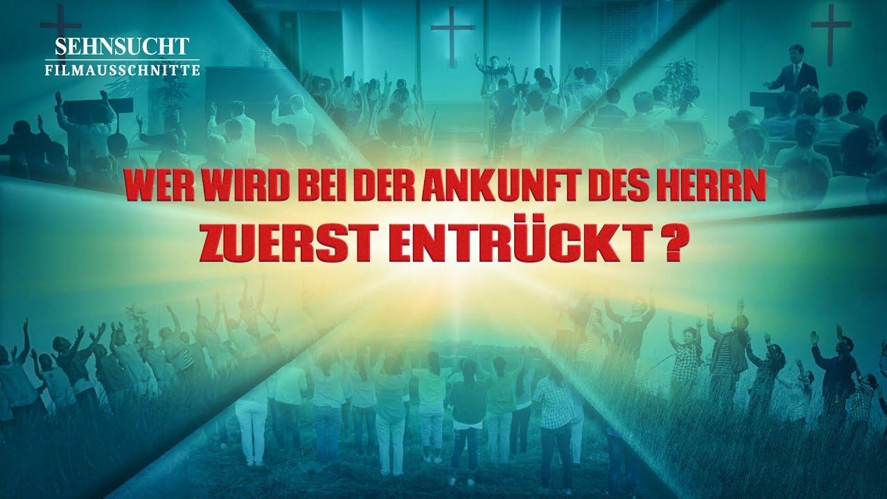 Christlicher Film | Sehnsucht Clip 3 – Wer wird bei der Ankunft des Herrn zuerst entrückt?