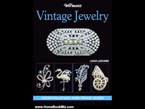 home-book-summary:-warmans-vintage-jewelry:-identification-and-price-guide-by-leigh-lesher