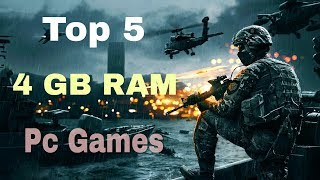 Top 5  Low end & 4GB Ram PC Games