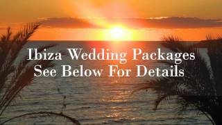 Ibiza Wedding Packages