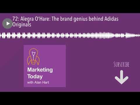 72: Alegra O'Hare: The brand genius behind Adidas Originals