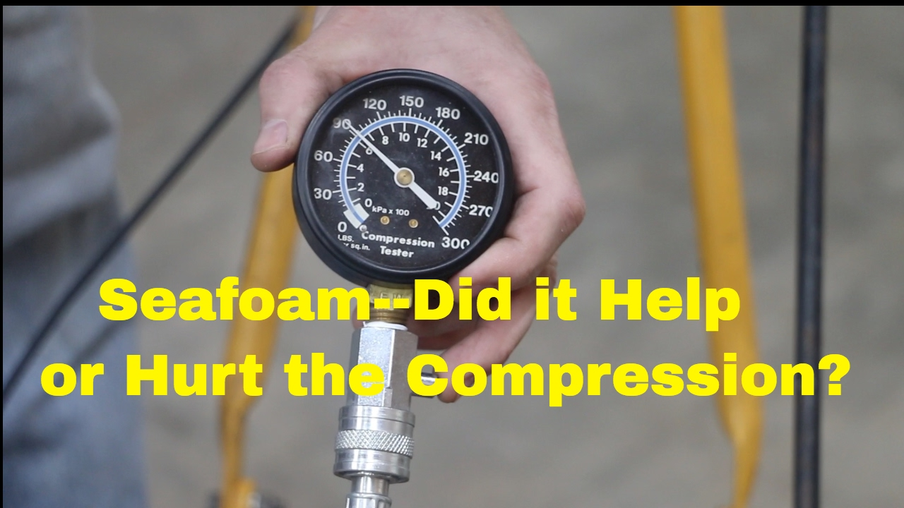 Seafoam--can't believe what it did to my engine!!--Episode 4--Compression  Test