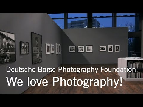 "Deutsche Börse Photography Foundation: ""We love Photography!"""