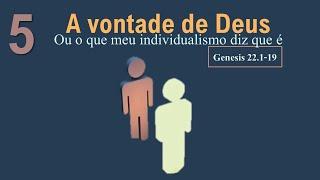 EBD - A Vontade de Deus (Revista: Eu, Eu mesmo e os outros?)