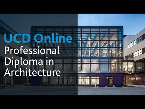 Professional Diploma in Architecture: UCD Online Course Introduction