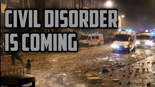 Widespread Civil Disorder is Coming to the UK