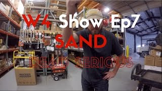 W4 Show Ep7: Sand