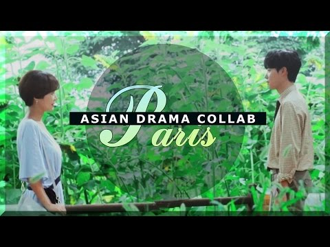 ❥ Asian Drama Collab № 6 || PARIS