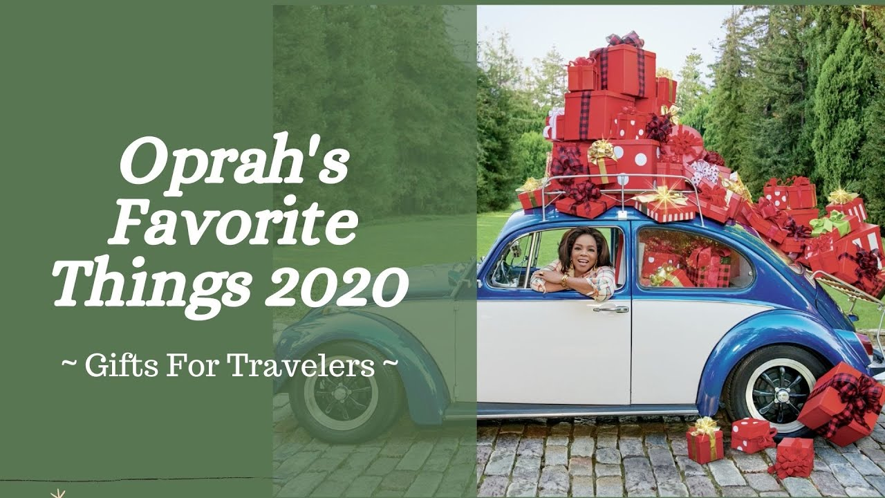 OPRAH'S FAVEROITS LIST 2020 | GIFTS FOR TRAVLERS
