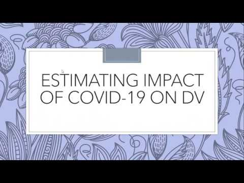 Estimating the Impact of COVID-19 on DV