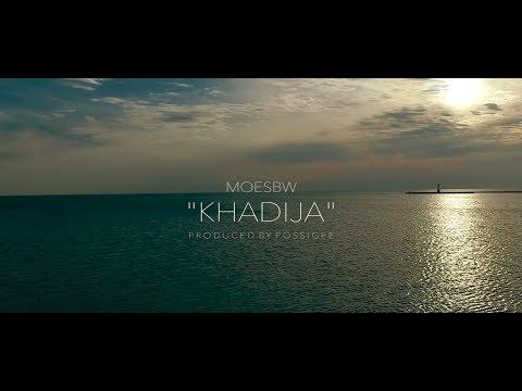 MoeSBW - Khadija (Official Video)