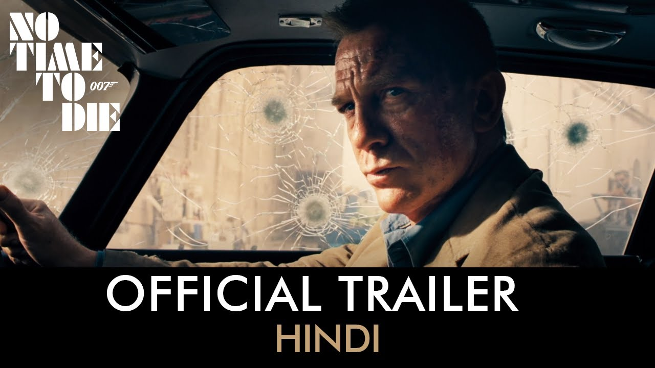 Download NO TIME TO DIE – Hindi Trailer