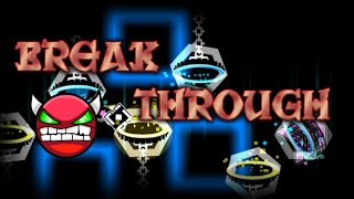 Geometry Dash 100 DEMONS! - Breakthrough - By Hinds