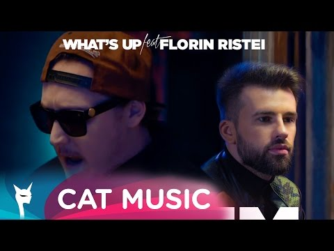 What's UP feat. Florin Ristei - Facem ce vrem (Official Video)