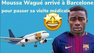 Senevideos sport : Moussa Wagué arrivé à Barcelone pour passer sa visite médicale