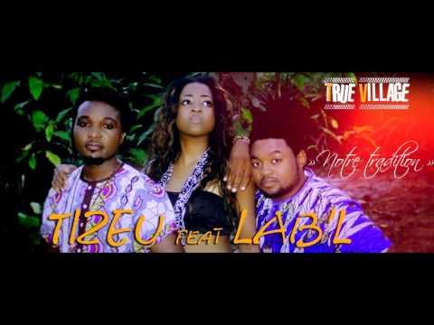 TIZEU - Notre Tradition feat LAB'L  (audio) (Music Camerounaise)