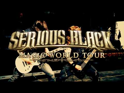 SERIOUS BLACK - Magic / official TOUR Trailer 2017