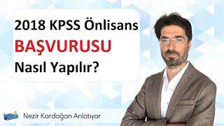 2018 KPSS Önlisans Başvurusu Nasıl Yapılır?