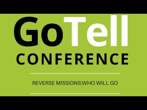 Go Tell - Reverse Missions: Q & A Forum