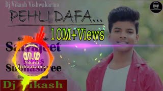 Pahli Dafa-Satyajeet jena Dj remix song pahli dafa dj song 2019 new Sad Shayri dj song