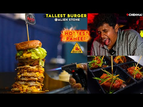 Tallest Burger in Chennai - Hottest Devil's Paneer at Alien Stone - Irfan's View