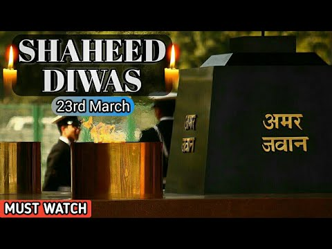 Best Emotional Video : 23rd March - Shaheed Diwas 2018 (Must Watch)