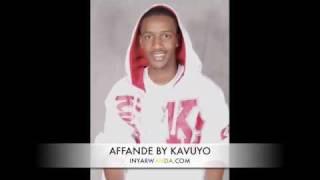 vuclip AFFANDE BY KAVUYO(inyarwanda.com)