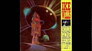 IKE WILLIS - Biznis as usual