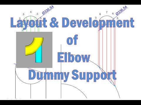 Layout and Development of Elbow Dummy support