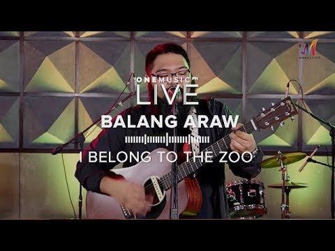 Balang Araw  I Belong To The Zoo  One Music