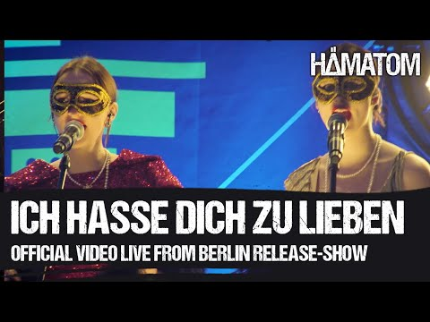 Смотреть клип Hämatom - Ich Liebe Dich Zu Hassen