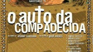 O Auto Da Compadecida - Peça Teatral / Filme - Turma 3°Ano 2017