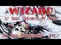 Capture de la vidéo Wizard 30 Jahre Defenders Of Metal, Band-Dokumentation Teil 1